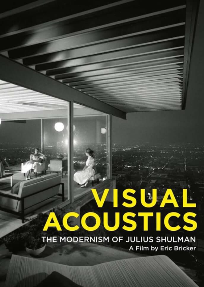 Visual Acoustics The Modernism Of Julius Shulman